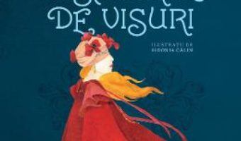 Cartea Visatorul de visuri – Maria, regina Romaniei (download, pret, reducere)