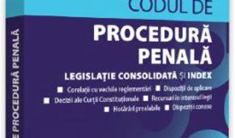 Cartea Codul de procedura penala: Octombrie 2019 (download, pret, reducere)