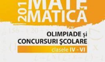 Cartea Matematica – Clasele 4-6 – Olimpiade si concursuri scolare – Gheorghe Cainiceanu (download, pret, reducere)