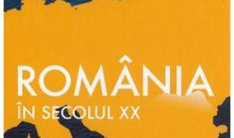 Cartea Romania in secolul XX – Francesco Guida (download, pret, reducere)