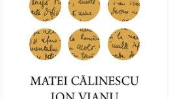Cartea Scrisori din exil. Corespondenta inedita – Calinescu Matei, Vianu Ion (download, pret, reducere)