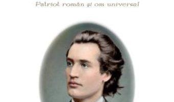Cartea Mihai Eminescu, patriot roman si om universal (download, pret, reducere)