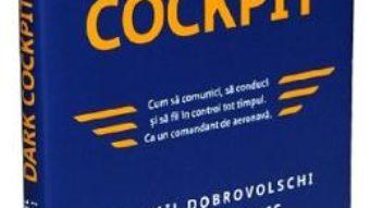 Cartea Dark Cockpit – Emil Dobrovolschi, Octavian Pantis (download, pret, reducere)