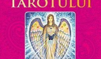 Cartea Mesajele tainice uimitoare ale tarotului – Anonimus (download, pret, reducere)