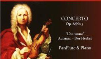 Cartea Anotimpurile: Toamna. Pentru Nai si Pian – Antonio Vivaldi (download, pret, reducere)