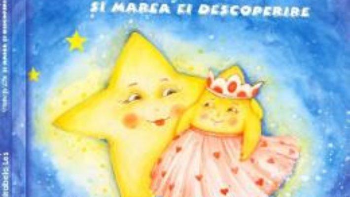 Cartea Steluta Mia si marea ei descoperire – Mirabela Les (download, pret, reducere)