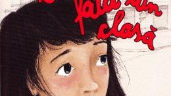 Cartea Cea mai timida fata din clasa – Gally Lauteur (download, pret, reducere)