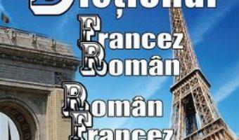 Cartea Dictionar francez-roman, roman-francez – Stefan Savescu (download, pret, reducere)