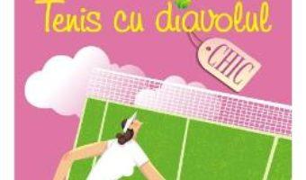 Cartea Tenis cu diavolul – Lauren Weisberger (download, pret, reducere)