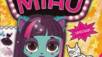 Cartea Casa de moda MIAU. Superstaruri (download, pret, reducere)