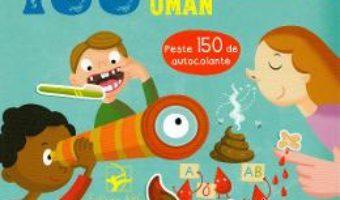 Cartea 100 de curiozitati despre corpul uman (download, pret, reducere)