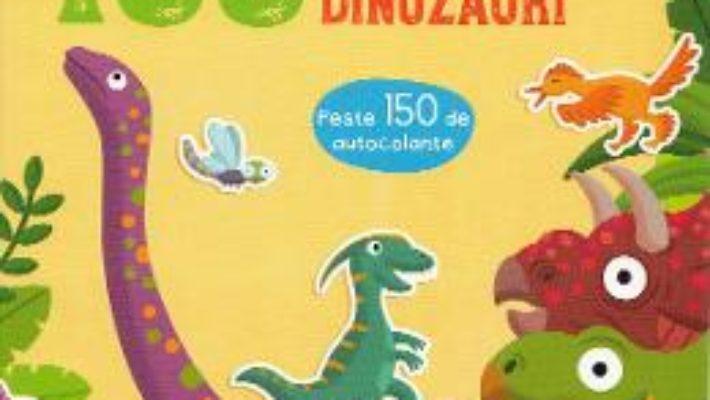 Cartea 100 de curiozitati despre dinozauri (download, pret, reducere)