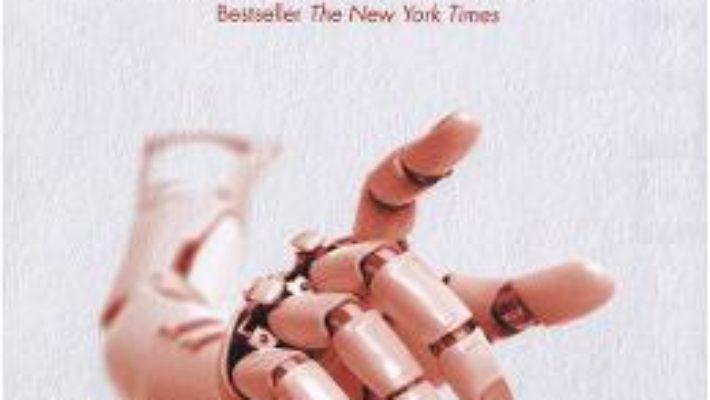 Cartea Ascensiunea robotilor – Martin Ford (download, pret, reducere)