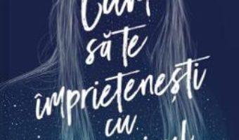 Cartea Cum sa te imprietenesti cu intunericul – Kathleen Glasgow (download, pret, reducere)
