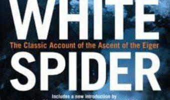 Cartea The White Spider – Heinrich Harrer (download, pret, reducere)