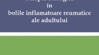 Cartea Terapia biologica in bolile inflamatoare reumatice ale adultului – Ruxandra Ionescu, Daniela Opris-Belinski (download, pret, reducere)