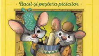 Cartea Marele soarece detectiv. Basil si pestera pisicilor – Eve Titus (download, pret, reducere)