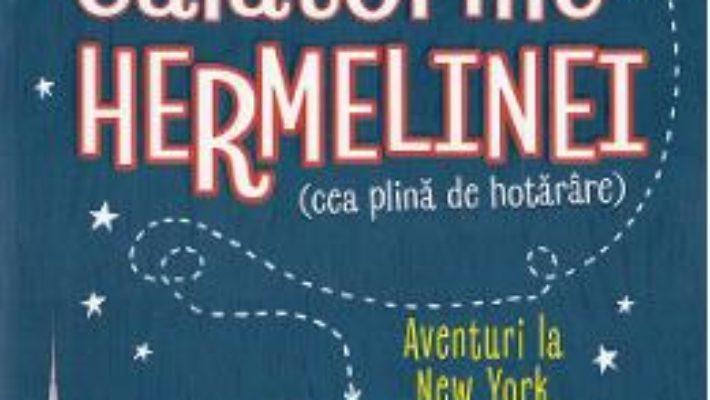 Cartea Calatoriile Hermelinei. Aventuri la New York – Jennifer Gray (download, pret, reducere)