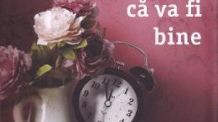 Cartea Sa speram ca va fi bine – Carolina Setterwall (download, pret, reducere)