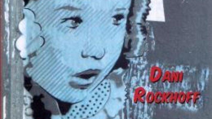Cartea Interzis – Dani Rockhoff (download, pret, reducere)