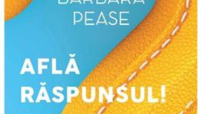 Cartea Afla raspunsul! – Allan si Barbara Pease (download, pret, reducere)