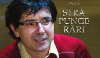 Cartea Strapungerari – Cristian Badilita (download, pret, reducere)