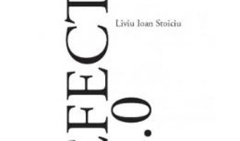 Cartea Efecte 2.0 – Liviu Ioan Stoiciu (download, pret, reducere)