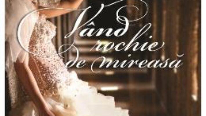 Cartea Vand rochie de mireasa – Corina Ligia Patrascu (download, pret, reducere)