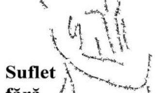 Cartea Suflet fara titlu – Liana Nita (download, pret, reducere)