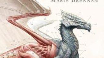 Cartea Istoria naturala a dragonilor – Marie Brennan (download, pret, reducere)