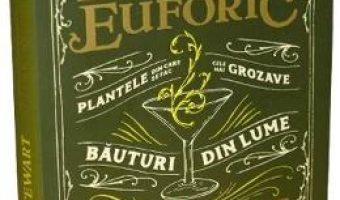 Cartea Botanistul euforic – Amy Stewart (download, pret, reducere)