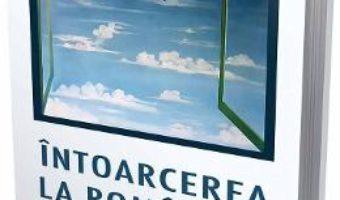 Cartea Intoarcerea la romanism – Nicolae Melinescu (download, pret, reducere)