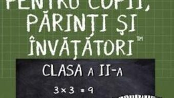Cartea Matematica pentru copii, parinti si invatatori – Clasa 2 – Caietul II – Valeria Georgeta Ionita (download, pret, reducere)