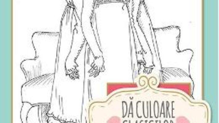 Cartea Da culoare clasicilor: Mandrie si prejudecata (Jane Austen) (download, pret, reducere)