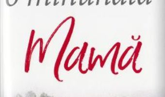 Cartea Pentru o minunata mama Ed.2017 (download, pret, reducere)