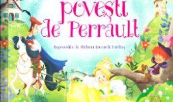 Cartea Cele mai frumoase povesti de Perrault (download, pret, reducere)