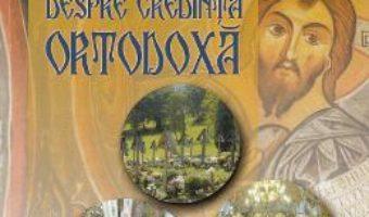 Cartea Ganduri despre credinta ortodoxa – Cornel Gabor (download, pret, reducere)