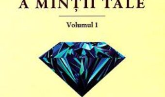 Cartea Puterea miraculoasa a mintii tale Vol.1 – Joseph Murphy (download, pret, reducere)