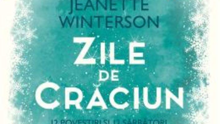 Cartea Zile de Craciun – Jeanette Winterson (download, pret, reducere)