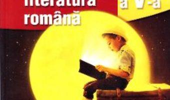 Cartea Limba romana – Clasa 5 – Manual + CD – Mariana Norel, Petru Bucurenciu (download, pret, reducere)