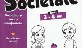 Cartea Educatie pentru societate 3-4 ani (download, pret, reducere)