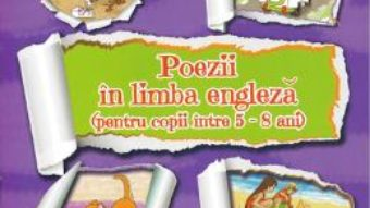 Cartea Poezii in limba engleza 5-8 Ani – Alexandrina Lefter (download, pret, reducere)