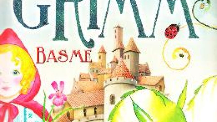 Cartea Basme – Fratii Grimm (download, pret, reducere)