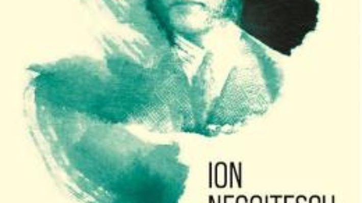 Cartea Straja dragonilor. Memorii 1921 – 1941 – Ion Negoitescu (download, pret, reducere)