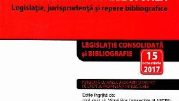 Cartea Proprietatea intelectuala act. 15 octombrie 2017 (download, pret, reducere)