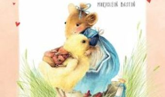 Cartea Soricica Vera si puisorul – Marjolein Bastin (download, pret, reducere)