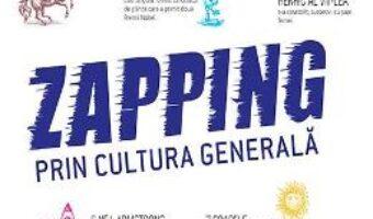 Cartea Zapping prin cultura generala (download, pret, reducere)