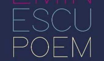 Cartea Eminescu, poem cu poem. La o noua lectura – Alex Stefanescu (download, pret, reducere)