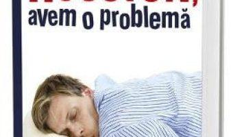Cartea Houston, avem o problema – Kararzyna Grochola (download, pret, reducere)