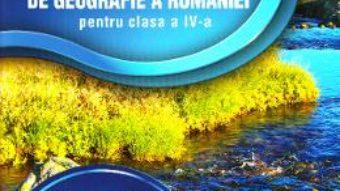Cartea Atlas Geografia Romaniei – Clasa 4. Ed.2015 – Manuela Popescu (download, pret, reducere)